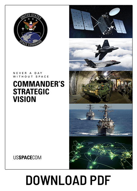 Download the USSPACECOM Commander's Strategic Vision Document